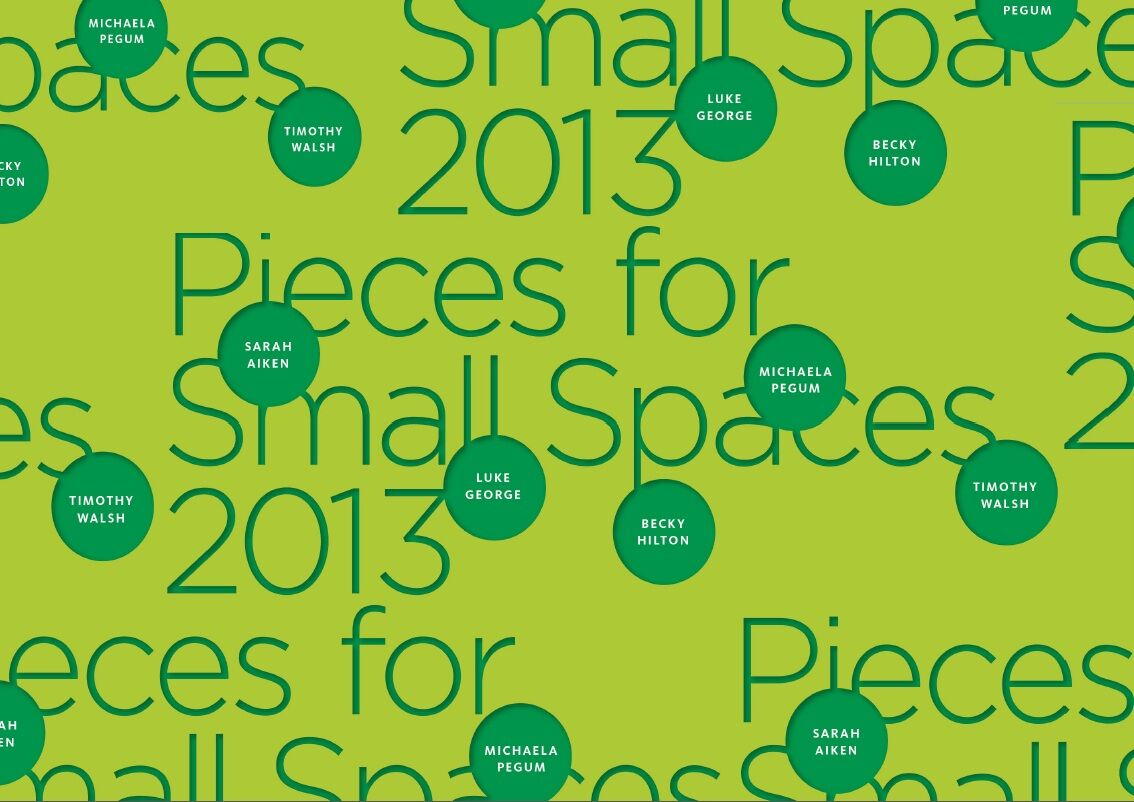 A light-green poster with dark-green text has the words 'Pieces for Small Spaces' repeated and dispersed across the page. There are several small circles containing the names each of the dances also dispersed across the page.